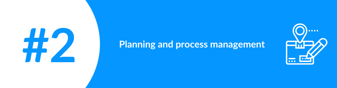 Planning and process management in logistics app